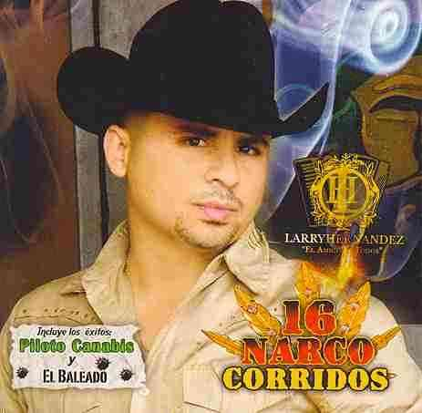 16 NARCO CORRIDOS BY HERNANDEZ,LARRY (CD)